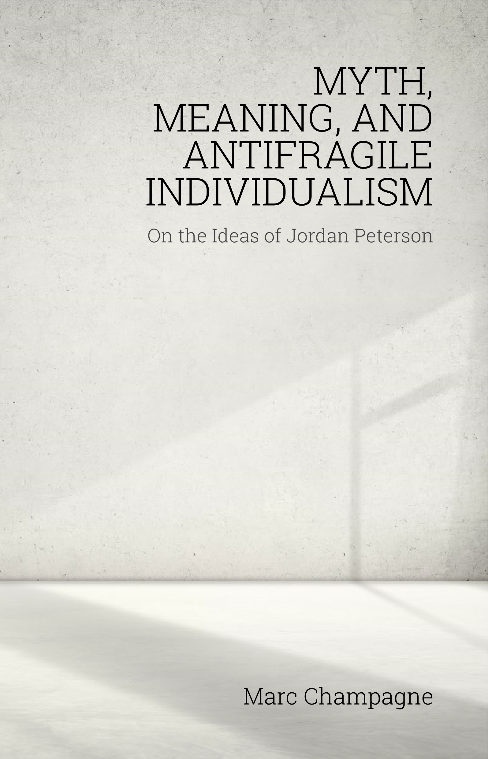 Myth, Meaning, and Antifragile Individualism
